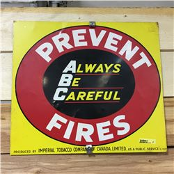 """Tin Sign """"Always Be Careful"""" Prevent Fires (Produced by the Imperial Tobacco Co.)"""