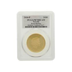COIN: [1] 2016-P $100 Tuvalu Pearl Harbor, PR-70, .9999 fine gold coin; 80497917