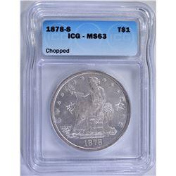 1878-S TRADE DOLLAR, ICG MS-63 CHOP MARKS