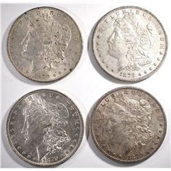 4 -1879 O MORGAN DOLLARS AU SOME DAMAGE - SEE PICS