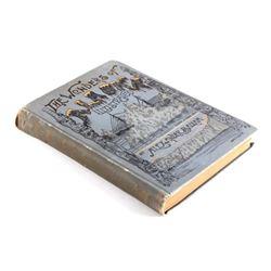 The Wonders of Alaska First Edition 1890