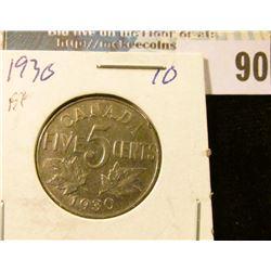 1930 Canada Nickel, slightly better grade.