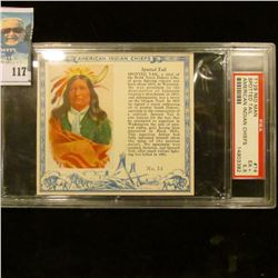 "PSA slabbed and graded T129 RED MAN ""Spotted Tail American Indian Chiefs"" No. 14. EF+. 5.5 Serial nu"