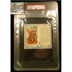 "PSA large slabbed and graded T129 RED MAN ""True Eagle American Indian Chiefs"" No. 25. NM. 7.  Serial"