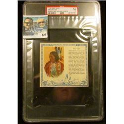 "PSA large slabbed and graded T129 RED MAN ""Grey Eagle American Indian Chiefs"" No. 10. NM. 7.  Serial"