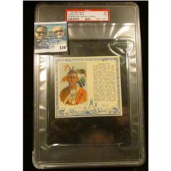 "PSA large slabbed and graded T129 RED MAN ""Keokuk's Son"" American Indian Chiefs"" No. 9. NM. 7.  Seri"