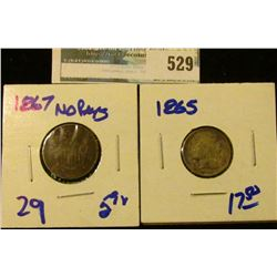1867 NO RAYS SHIELD NICKEL AND 1865 THREE CENT PIECE