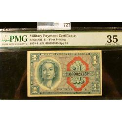ONE DOLLAR MILITARY PAYMENT CERTIFICATE SERIES 611 FIRST PRINTING GRADED CHOICE VERY FINE BY PMG