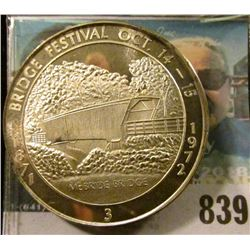 1871 Bridge Festival Oct. 14-15, 1972 #3 Proof Sterling Silver Medal from Wintersett, Iowa. 39mm.