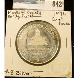 1876 Bridge Festival Oct. 9-10, 1976 #8 Proof Sterling Silver Medal from Wintersett, Iowa. 39mm.