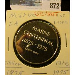 """Marne/Centennial/1875-1975/First Issue"", ""100th Anniversary"", #25, Sterling Silver Proof."