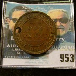 "953 _ ""Triangle Chapter No.68 R.A.M./Chartered/1874/One/Penny/Bedford, Ia."" Masonic Penny. Holed."
