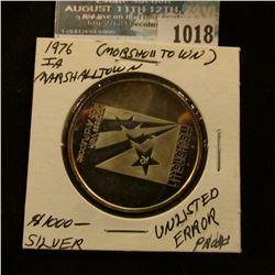 "1018 _ 1976 Marshalltown, Iowa Error Bicentennial Medal, ""Morsholltown"" Unlisted Minting Error, whic"