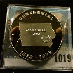 """1019 _ """"Centennial/Conesville/Iowa/1878-1978"""", Serial # 060, .999 Fine Silver, 39mm."""