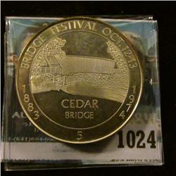 "1024 _ ""1883 Bridge Festival Oct. 12-13, 1974"" No. 5 #82 Sterling Silver. ""Cedar"" Bridge,  Madison C"