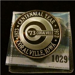 "1029 _ ""Old School House"", ""1873 Centennial Year 1973/'73 Coralville/Coralville, Iowa"", Proof .999 f"