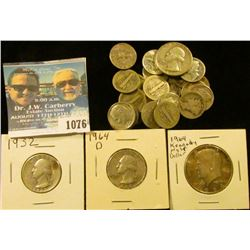 1076 _ (25) 90% Silver Dimes dating back to 1916 S; 1932P, 46P, & 64D 90% Silver Quarters; & 1964 P