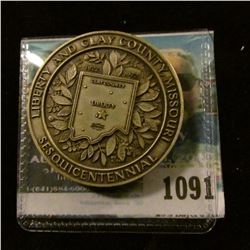 "1091 _ ""Liberty and Clay County Missouri 1822 1972 Sesquicentennial Sterlling Silver Medal, serial n"