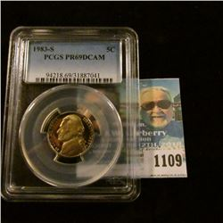 1109 _ 1983 S Jefferson Nickel, PCGS slabbed PR69DCAM NGC Price Guide $23