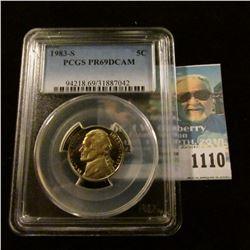 1110 _ 1983 S Jefferson Nickel, PCGS slabbed PR69DCAM NGC Price Guide $23