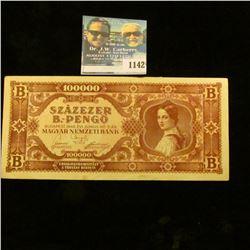 1142 _ 1946 Budapest, Hungary 100,000 Pengo Banknote, Choice AU.