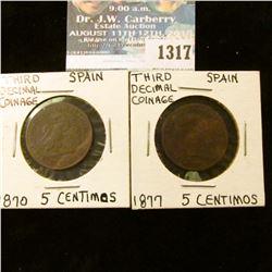 1317 _ 1870, 1877 Spain 5 Centimos.