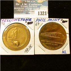 1321 _ 1969 Philadelphia Mint Medal, 1972 Yellowstone Notional Park Centennial Bronze Medals.
