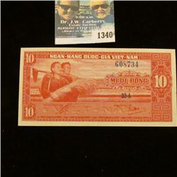 1340 _ 1962 South Viet Nam, 10 Dong Note, Uncirculated.