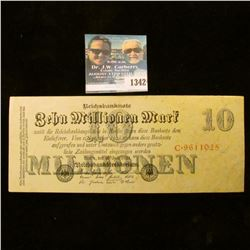 1342 _ 1923 Germany, 10 Millionen Marks. Uncirculated