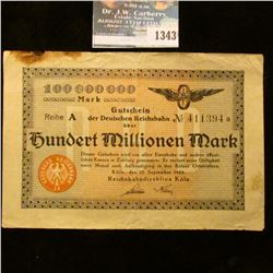 1343 _ 1923 Koln Germany, 100 Millionen Marks Note.