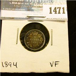 1471 _ 1894 Canada Five Cent Silver, VF.