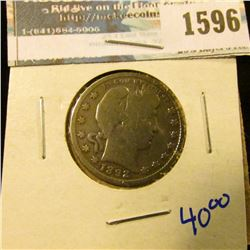 1596 _ 1892 Barber Quarter