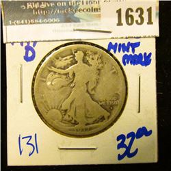 1631 _ 1917-D Obverse Mint Mark Walking Liberty Half Dollar