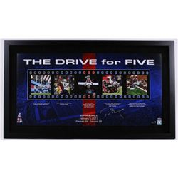 """Tom Brady Signed Patriots """"The Drive for Five"""" 24x41 Custom Framed Limited Edition Photo (Steiner CO"""