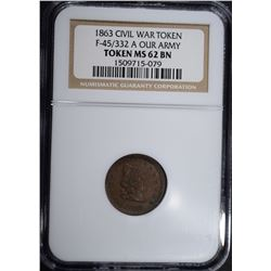 1863 CIVIL WAR TOKEN F-45/332 A, NGC MS-62 BN