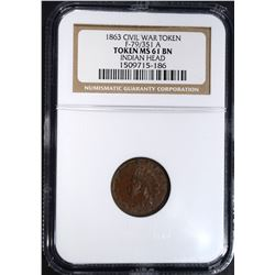 1863 CIVIL WAR TOKEN F-79/351 A, NGC MS-61 BN