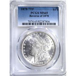 1878 7TF REV. OF 78 MORGAN DOLLAR PCGS MS-65