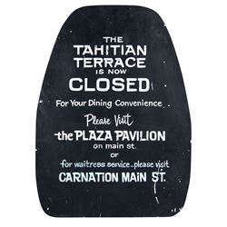 """Tahitian Terrace"" Closed Sign."