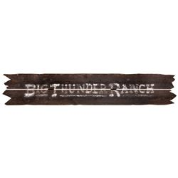 """Big Thunder Ranch"" Entrance Sign."