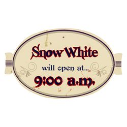 """Snow White's Scary Adventures"" Opening Sign."