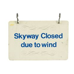 """Skyway Closed due to Wind"" Sign."