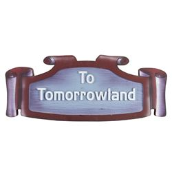 """To Tomorrowland"" Hidden Passage Sign."