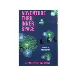 """""""Adventure Thru Inner Space"""" Attraction Poster."""