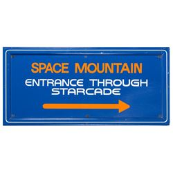"""Space Mountain"" Entrance Sign."