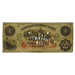 Lincoln County Bank, 1862 Issued Obsolete Banknote.