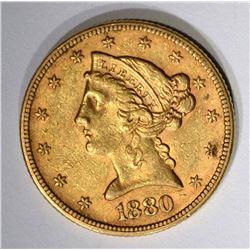 1880 $5.00 GOLD LIBERTY, AU