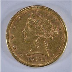 1885 $5.00 GOLD LIBERTY, AU