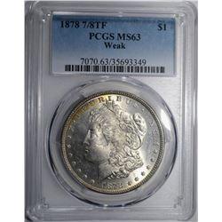 1878 7/8 TF MORGAN SILVER DOLLAR PCGS MS-63 WEAK