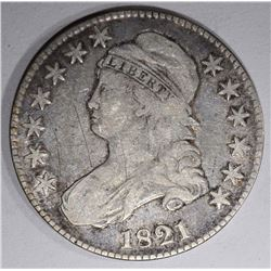 1821 CAPPED BUST HALF DOLLAR, VG/FINE scratches