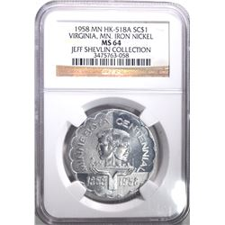 1958 MN - HK-518A SO CALLED DOLLAR, NGC MS-64